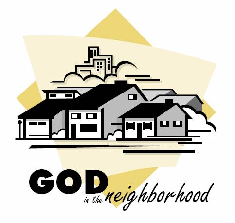God in the neighborhood
